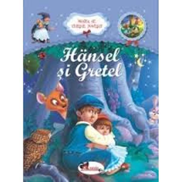 Bunica ne citeste - Hansel si Gretel