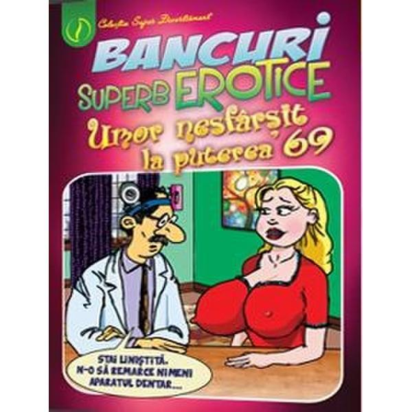 Bancuri superb erotice Umor nesfarsit la puterea 69