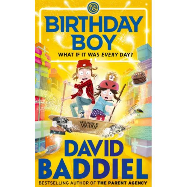 A hilarious rollercoaster ride of pure entertainment for 9 readers everywhere Birthday Boy is the new Baddiel Blockbuster featuring David's inimitable and award-winning combination of wish-fulfilment heart and hilarity all brought to life by regular collaborator Jim Field's witty stylish illustrationsWhat if it was every dayThis is the story of Sam Green who really really really loves birthdays He loves the special breakfasts in bed The