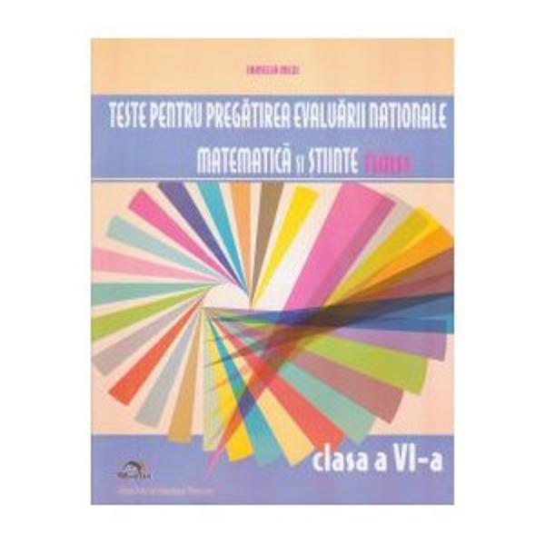 Teste pentru pregatirea Evaluarii Nationale matematica si stiinte TIMSS - Clasa a VI-a - Camelia MexiCUPRINSTESTUL 1 IN LIVEZILE BUNICILOR TESTUL 2 IN EXCURSIE TESTUL 3 IN BUCATARIE TESTUL 4 AMENAJAREA LOCUINTEI TESTUL 5 IN MAGAZINUL UNIVERSAL TESTUL 6 IN GOSPODARIA MATUSII SI A UNCHIULUI TESTUL 7 LA SCALDAT TESTUL 8 IN CISMlGIU TESTUL 9 LA CETATE TESTUL 10 LA STADIO TESTUL 11 LA JOCURILE SPORTIVE DE IARNA TESTUL 12 IN DELTA DUNARII