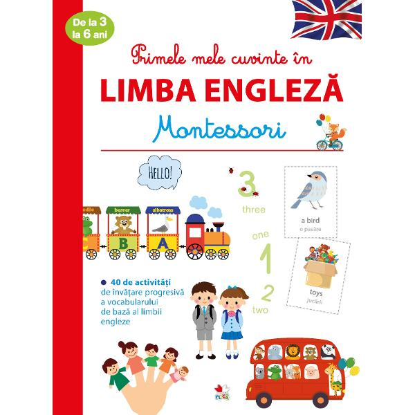 Bine a&539;i venit &238;n aventura Montessori Aceast&259; carte se adreseaz&259; copiilor cu v&226;rstecuprinse &238;ntre 3 &537;i 6 ani Cu ajutorul ei copiii vor descoperi treptat limba englez&259; prin joc &238;ntr-un mod practic