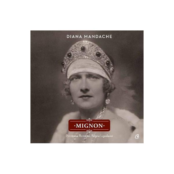 Nascuta in 1900 la Gotha Principesa Maria a Romaniei Mignon a avut o viata minata de dificultati si incercari pe care le-a infruntat cu un curaj si o determinare princiare Mignon Principesa Romaniei Regina Iugoslaviei spune povestea acestei Principese ilustrand-o adeseori cu imagini inedite sau foarte rare care ne-o infatiseaza pe Mignon de la varsta primei copilarii pana la perioada exilului in Anglia Dincolo de informatiile despre viata publica a Principesei devenita Regina a