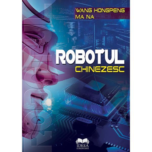 """Cartea cuprinde o consemnare panoramic&259; a unei industrii descriind ini&539;iativa profetic&259; a unei ere în care eforturile minu&539;ioase a genera&539;ii de oameni de &537;tiin&539;&259; &537;i ingineri au transformat în cele din urm&259; industria roboticii într-unul dintre pilonii marii puteri chineze&537;ti promovând """"Made in China"""" spre """"produc&539;ia inteligent&259;""""""""Robotul chinezesc"""""""