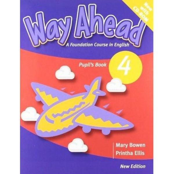 Way Ahead 4 Pupils book cu CD