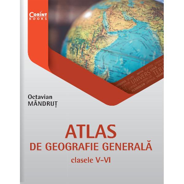 Atlasul de geografie general&259; reprezint&259; o concretizare fidel&259; a noii programe &537;colare pentru clasele a V-a si a VI-a în care se studiaz&259;Terra – elemente de geografie fizic&259; &537;i Terra – elemente de geografie uman&259; Europa putând fi utilizat împreun&259; cu orice manual &537;colar Astfel elevii se vor familiariza mai întâi cu elemente de geografie fizic&259; în clasa a V-a apoi cu