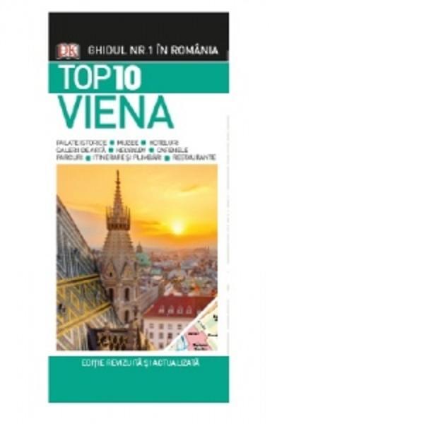 Acest ghid de buzunar TOP 10 te ajuta sa planifici o excursie la Viena Plin de idei inventive sfaturi utile si ponturi din