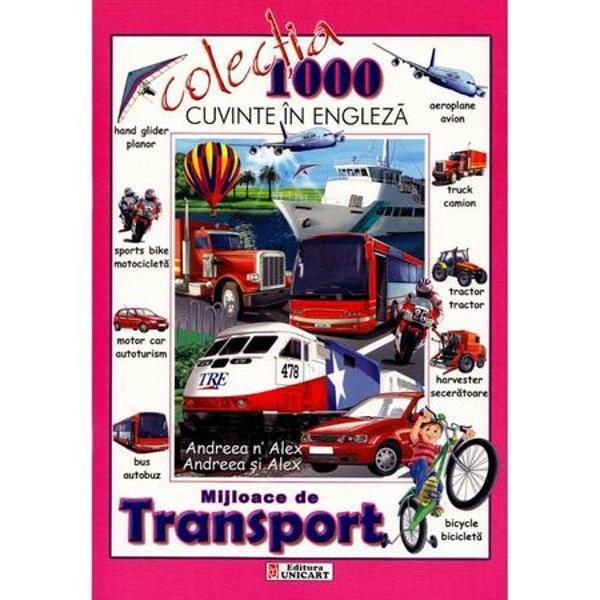 Mijloace de transport Colectia 1000 de cuvinte bilingva