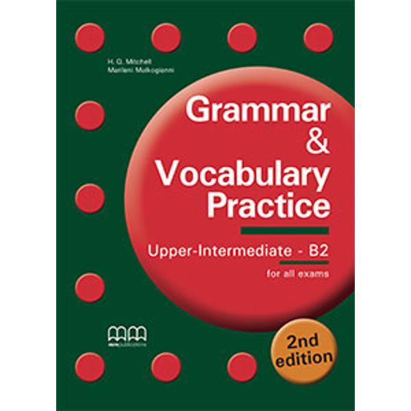 Grammar & Vocabulary Practice Upper Intermediate B2