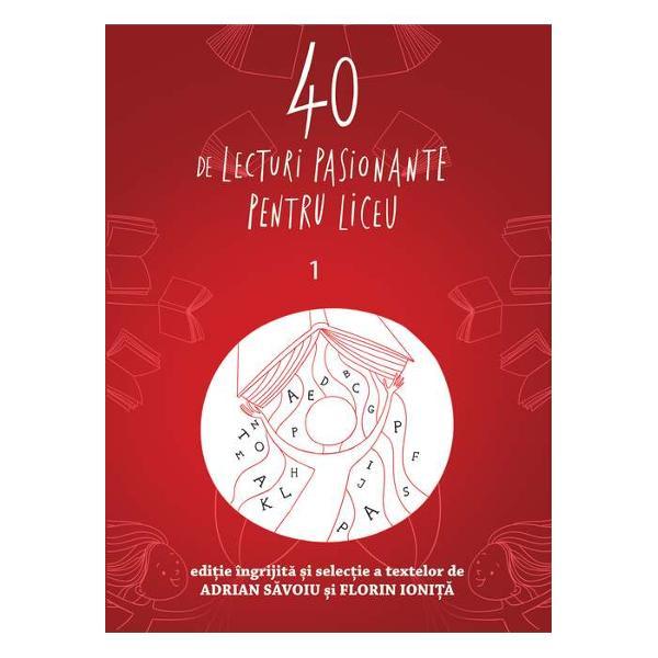 Conceput&259; special pentru liceeni mai ales pentru cei afla&539;i în clasa a IX-a antologia de fa&539;&259; pledeaz&259; pentru cultivarea gustului literar &537;i a pl&259;cerii de a citi propunând 40 de lecturi pasionante &537;i atractive atât din literatura român&259; cât &537;i din cea universal&259; capabile s&259; captiveze adolescentul de ast&259;zi Textele selectate ilustreaz&259; conving&259;tor diversitatea abordare a unor teme