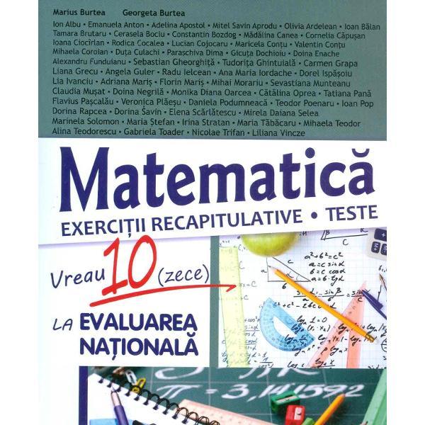 Matematica exercitii recapitulative Teste Vreau 10 la evaluare