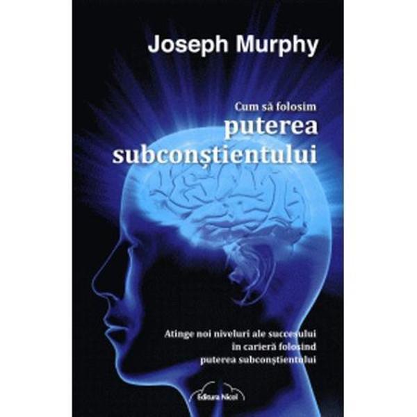 Bazata pe deceniile de cautari si nenumaratele conferinte ale doctorului Joseph Murphy aceasta noua lucrare va va arata cum sa va mobilizati subconstientul ca sa obtineti in cariera succesele pe care vi le doritiCu zeci de exemple din viata reala de la oameni care si-au reinventat carierele lucrarea demonstreaza ca simplele schimbari pe care le puteti implementa incepand chiar de astazi va pot ajuta sa realizati si sa va depasiti obiectivele cariereiCum sa