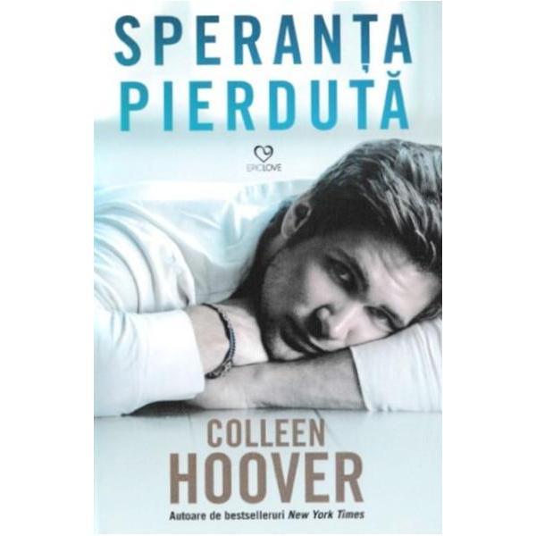 Povestea din perspectiva pesonajului masculin din romanulHopeless Fara sperantaHopless Fara sperantaa fost povestea lui Sky Acum in Speranta pierduta aflam adevarul despre Dean Holder Bantuita de amintirea fetitei pe care n-a putut s-o salveze dintr-o primejdie iminenta viata lui Holder a fost umbrita de sentimente de vinovatie si de remuscari N-a incetat niciodata s-o caute convins fiind ca gasirea ei ii va