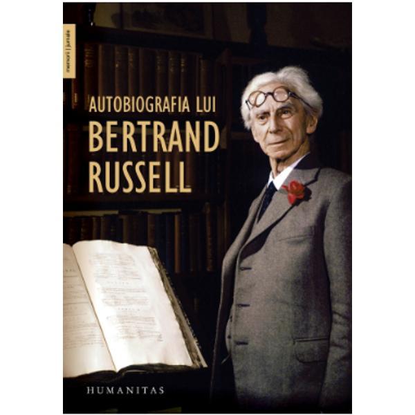 """""""Una dintre autobiografiile cu adev&259;rat mari ale limbii engleze"""" – Michael Foot""""Mi-au st&259;pânit via&355;a trei pasiuni simple dar de o intensitate cople&351;itoare dorin&355;a de iubire c&259;utarea cunoa&351;terii &351;i mila greu de îndurat fa&355;&259; de suferin&355;a omenirii""""Cuvintele cu care Bertrand Russell î&351;i începe Autobiografia dau tonul acestei c&259;r&355;i excep&355;ionale"""