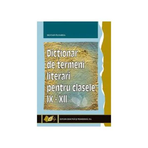Dictionar de termeni literari pt clasele IXXII