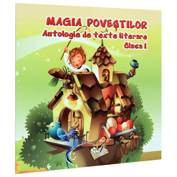 Magia povestilor clasa I Antologie de texte literare