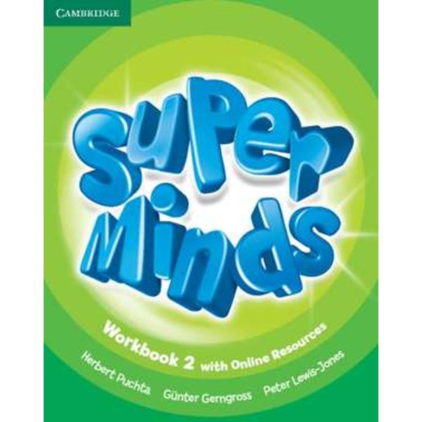 Super Minds is a seven-level course for young learners This exciting seven-level course enhances your students thinking skills improving their memory along with their language skills This Level 2 Workbook includes exercises to develop creativity cross-curricular thinking with fascinating English for school sections and lively stories that explore social values For each Students Book page this Workbook features a page of activities Students also have access to an online platform with