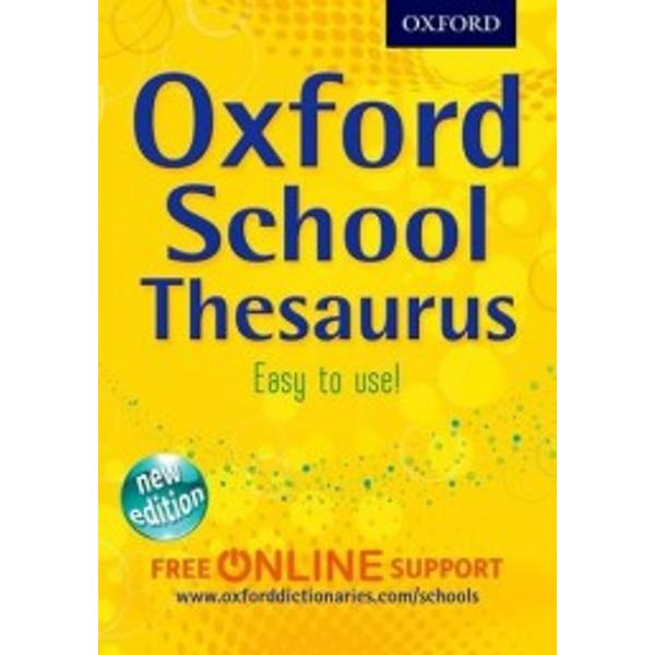 The Oxford School Thesaurus is newly available in paperback It has all the text of the hardback with thousands of synonyms and up-to-date example sentences Each entry is in alphabetical order with its word class and a broad range of imaginative synonyms and supporting example sentences It is powered by the Oxford Childrens Corpus a unique electronic database of millions of words of writing for children Tinted panels give more synonyms for words that are often overused for example put