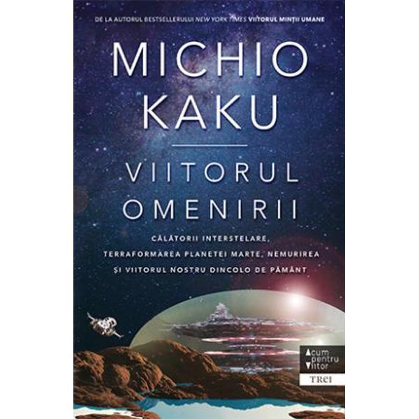 DE LA AUTORUL BESTSELLERULUI NEW YORK TIMES VIITORUL MINTII UMANE  CALATORII INTERSTELARE TERRAFORMAREA PLANETEI MARTE NEMURIREA SI VIITORUL NOSTRU DINCOLO DE PAMANT   bdquo Cu o limpezime admirabila Michio Kaku prezinta formarea planetelor si istoria rachetelor explicandu ne cum am putea coloniza nu doar Marte ci si unii dintre satelitii gigantilor gazosi Jupiter si Saturn   mdash  Steven Poole The Wall Street Journal    bdquo O privire uimitoare asupra viitorului Intotdeauna optimist si