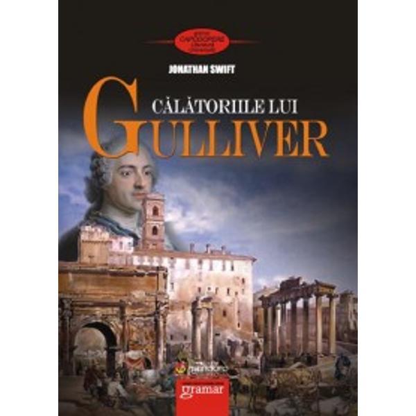 Calatoriile lui Gulilver este un roman în patru p&259;r&539;i capodoper&259; a scriitorului anglo-irlandez Jonathan Swift scris sub pseudonimul de Dr Lemuel Gulliver în care fantezia autorului se împlete&537;te cu o aspr&259; satir&259; social&259; Editorul c&259;r&539;ii a publicat prima edi&539;ie în 1726 cu numeroase modific&259;ri aduse textului original temându-se c&259; anumi&539;i cititori