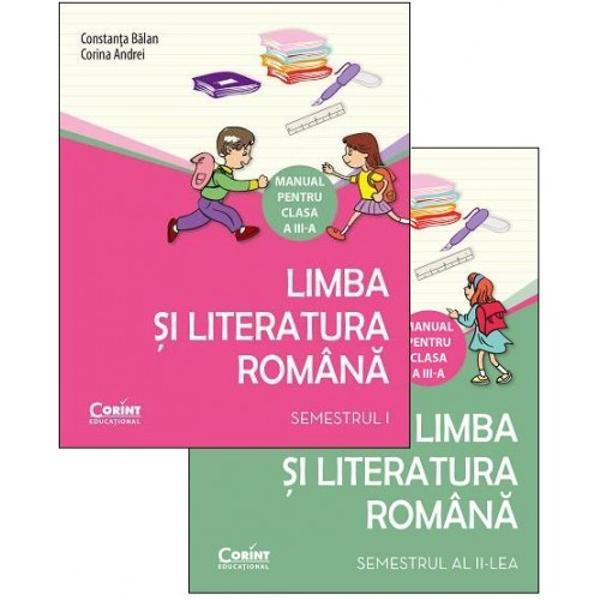 Limba si literatura romana clasa a III a Manual semestrul I si semestrul II