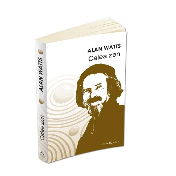 """Studiul introductiv in budismul zen al lui Alan Watts scris cu o combinatie rara de prospetime si luciditate a devenit un clasic in anii care i-au urmat publicarii Cu un interes egal pentru cititorul obisnuit dar si pentru studentul seriosCalea zense afunda in originile si istoria zenului explicându-i principiile si practicile cu o splendida claritate Watts a vazut zenul ca pe """"unul dintre cele mai pretioase daruri pe care Asia le-a dau lumii"""" si prin"""