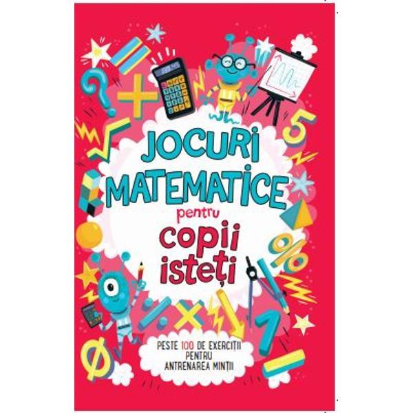 Cu peste 100 de exerci&539;ii matematice aceast&259; carte este o provocare a min&539;ii Teste &537;i enigme matematice calcule aritmetice mentale piramide de numere sudoku &537;i multe alteleE timpul s&259; &238;&539;i pui mintea la contribu&539;ie