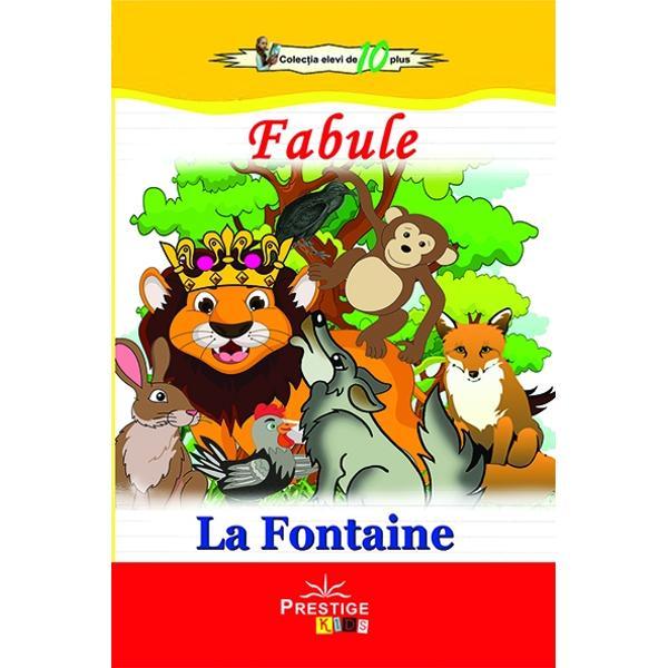 Jean de La Fontaine 8 septembrie 1621 - 13 aprilie 1695 a fost un fabulis francez si unul dintre cei mai cititi poeti francezi din secolul al XVII-lea El este cunoscut mai presus de toate pentru Fabulele sale care au oferit un model pentru fabulistii ulteriori din Europa