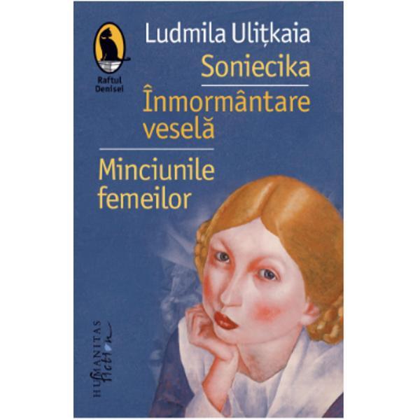 În aceste trei fic&539;iuni definitorii pentru stilul sãu Ludmila Uli&539;kaia oferã un tablou al vie&539;ii ca atare cu luminile &537;i umbrele ei cu micile &537;i marile ei comedii &537;i drame cotidiene Dar destinele neînsemnate vie&539;ile mãrunte ale eroinelor scriitoarei ruse dezvãluie întotdeauna adevãruri adânci ale existen&539;ei Între acestea faptul cã în dragoste în