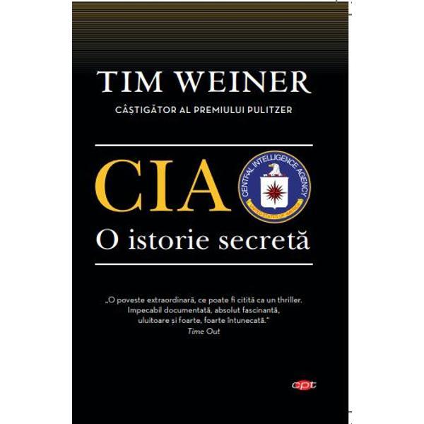 &206;nc&259; de la &238;nfiin&539;are serviciile secrete americane au fost &238;nv&259;luite &238;ntr-o aur&259; de mister &206;n spatele imaginii de superputere se ascund &238;ns&259; nenum&259;rate e&537;ecuri Cum se face c&259; &238;n ultimii 60 de ani CIA a reu&537;it s&259;-&537;i p&259;streze reputa&539;ia extraordinar&259; &238;n ciuda unor gafe de propor&539;ii &206;ntr-o lucrare bazat&259; pe mai bine de 50 000 de documente &238;n mare parte din