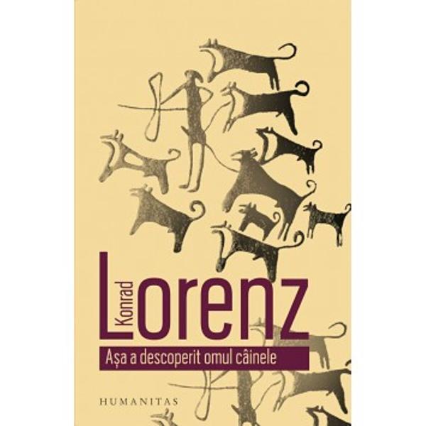 Aceast&259; carte clasic&259; a p&259;rintelui etologiei moderne se deschide cu întrebarea Cum s-a n&259;scut prietenia dintre om &351;i câine Cândva în epoca de piatr&259; arat&259; Lorenz foamea &351;i nevoia i-au împins pe om &351;i pe str&259;mo&351;ul câinelui domestic s&259; intre într-un parteneriat reciproc avantajos din care avea s&259; se dezvolte