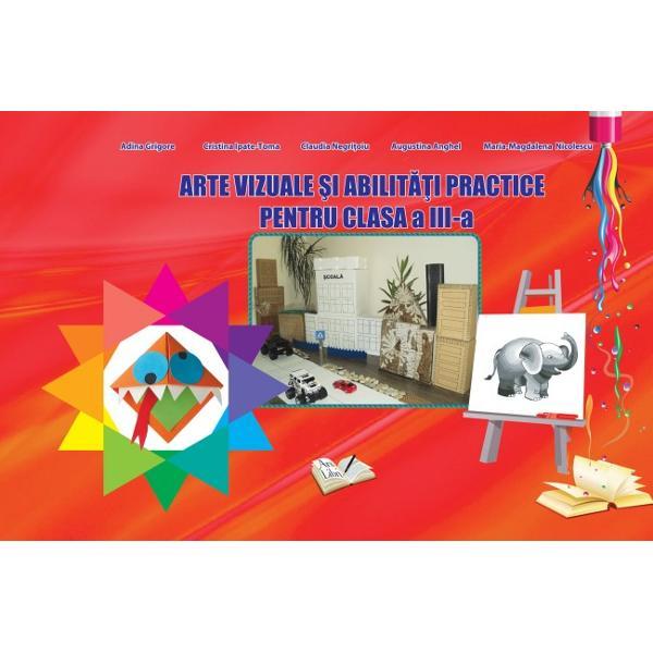 Arte vizuale si abilitati practice clasa a III a