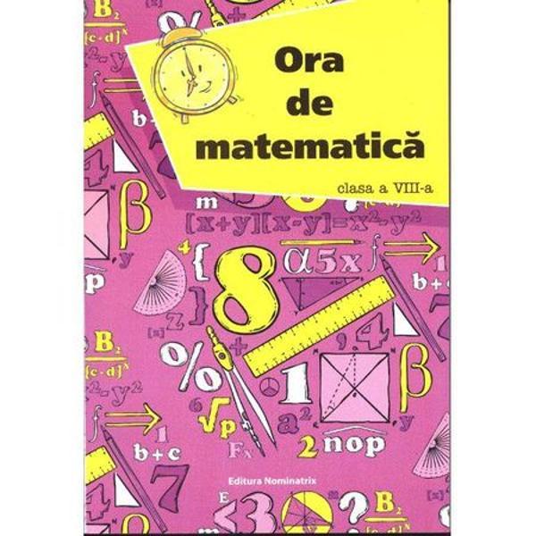 Ora de matematica clasa a VIII a