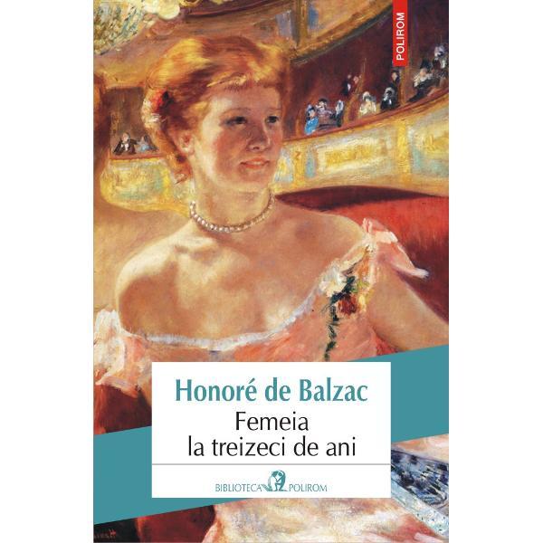 Romanul Femeia la treizeci de ani poveste&351;te alegînd fundalul tulbure al r&259;zboaielor napoleoniene destinul unei frumoase doamne din înalta societate francez&259; de secol XIX Uneori pasional&259; alteori p&259;lind în fa&355;a e&351;ecului via&355;a lui Julie d'Aiglemont se schimb&259; dup&259; iubirile care îi fr&259;mînt&259; sufletul fie ele venite din partea unui tat&259; posesiv a unui