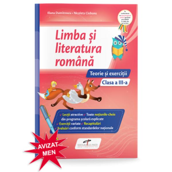 Limba si literatura romana caiet clasa a III-a Teorie si exercitii