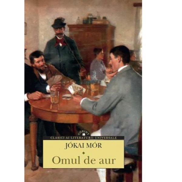 """""""Omul de aur ap&259;rut în 1872 face parte dintre romanele scrise de Jókai la apogeul carierei sale scriitorice&351;ti Se poate spune c&259; a fost scris dintr-o suflare în numai opt s&259;pt&259;mâni Romanul ie&351;ise f&259;r&259; îndoial&259; din str&259;fundurile personalit&259;&355;ii sale … Umanitatea lui Timár e omenia lui Jókai ezit&259;rile «omului de aur» sunt"""
