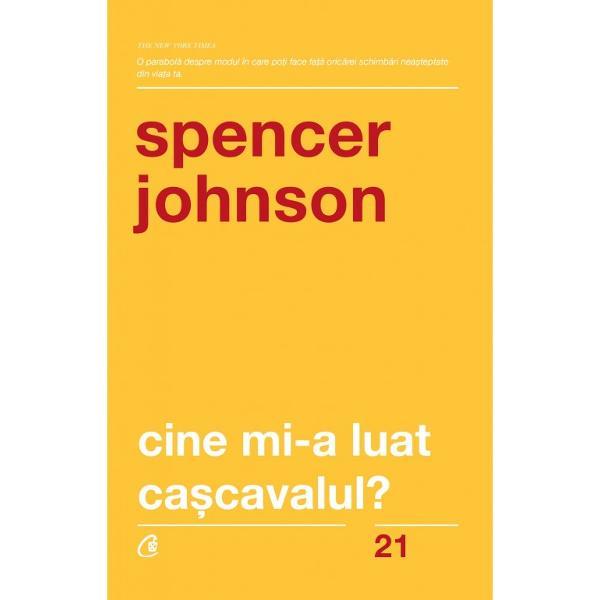 Celor mai mul&539;i oameni le este fric&259; de schimbare at&226;t &238;n plan personal c&226;t &537;i &238;n plan profesional Acest lucru se &238;nt&226;mpl&259; pentru c&259; nu au control asupra direc&539;iei pe care o aduce schimbarea Dat fiind c&259; individul este fie cel care provoac&259; schimbarea fie cel care o suport&259; Spencer Johnson folose&537;te o poveste &238;n&537;el&259;tor de simpl&259; pentru a demonstra c&259; ceea ce conteaz&259; cel mai