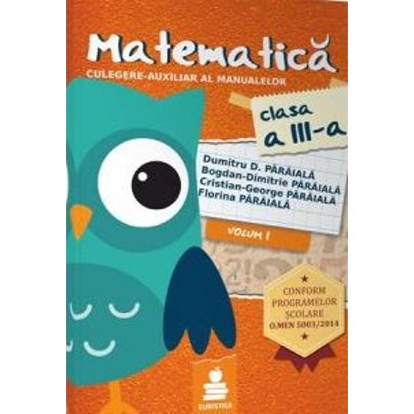 Matematica culegere auxiliar al manualelor clasa a III a