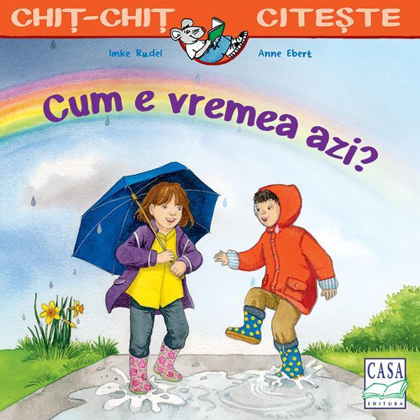 Soare vânt sau ploaie – vremea se schimb&259; în fiecare zi Uneori plou&259; alteori ninge uneori este cald alteori este frig Oare cum va fi vremea mâineÎn seria Chi&539;-chi&539; cite&537;te apar multe pove&537;ti minunate ideale pentru citirea cu glas tare