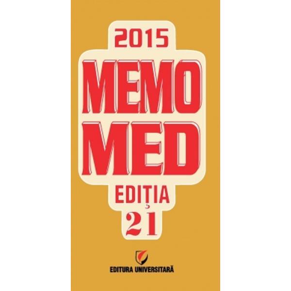 MEMOMED 2015 – EDI&538;IA 21este structurat în doua volumeMemorator de farmacologie alopat&259;siGhid farmacoterapic alopat &351;i homeopatMemoratorul de farmacologie alopat&259; primul volum al lucr&259;rii este o edi&355;ie revizuit&259; &351;i ad&259;ugit&259; cu