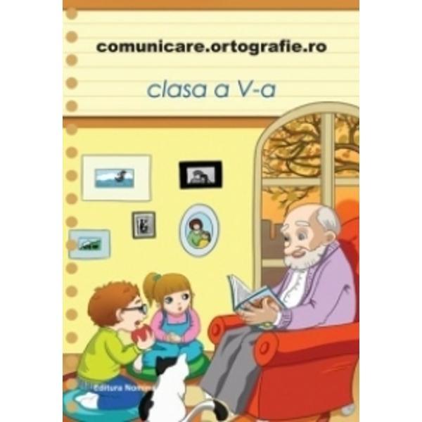 Comunicare Ortografie clasa a V-a