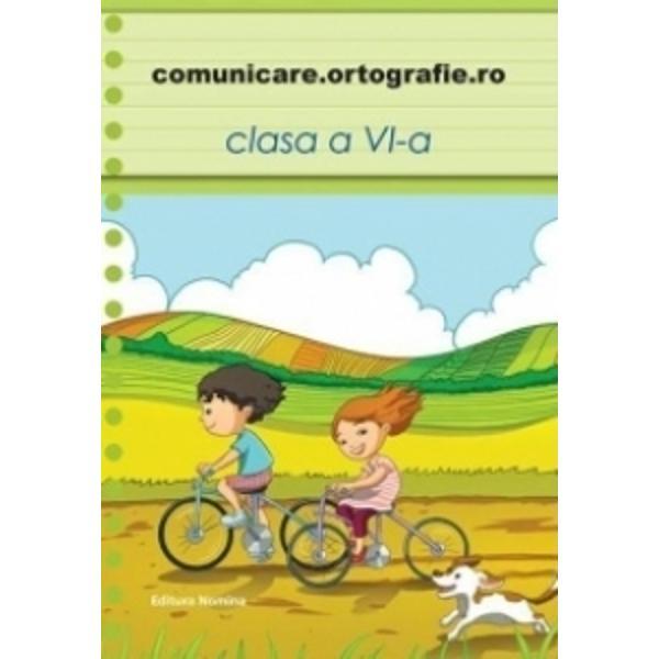 Comunicare Ortografie clasa a VI-a
