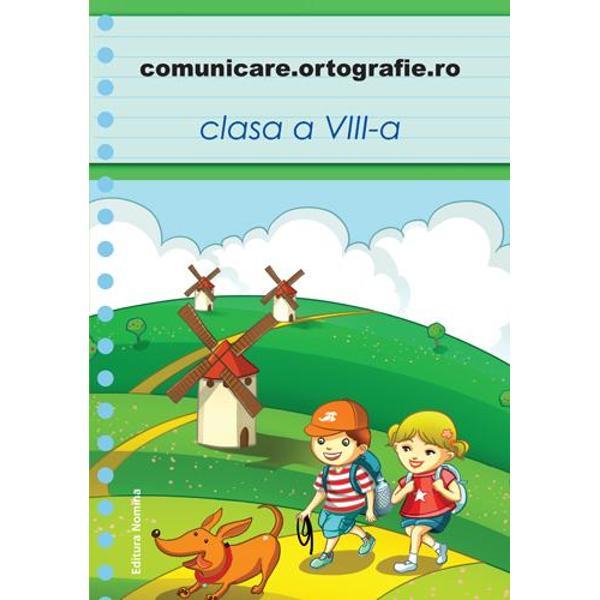 Comunicare Ortografie clasa a VIII-a