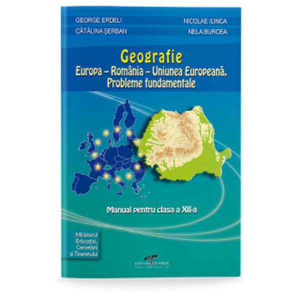 Geografie Europa - Romania - Uniunea Europeana Probleme fundamentale clasa a XII-a - Ilinca