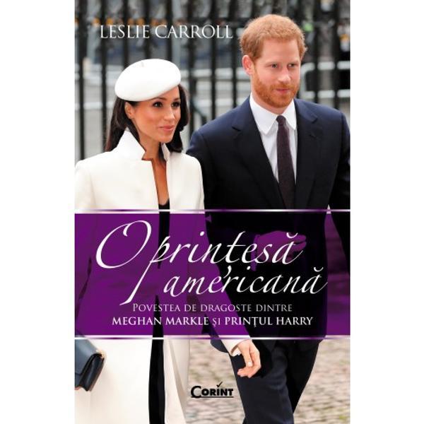 Anglofil&259; declarat&259; &537;i mare admiratoare a familiei regale britanice scriitoarea Leslie Carroll a fost cucerit&259; asemenea milioanelor de romantici din lumea întreag&259; de povestea de iubire dintre Meghan Markle &537;i Prin&539;ul HarryPornind de la m&259;rturii ale apropia&539;ilor celor doi îndr&259;gosti&539;i de la documente istorice &537;i de familie autoarea reu&537;e&537;te s&259; întocmeasc&259; un portret deopotriv&259;