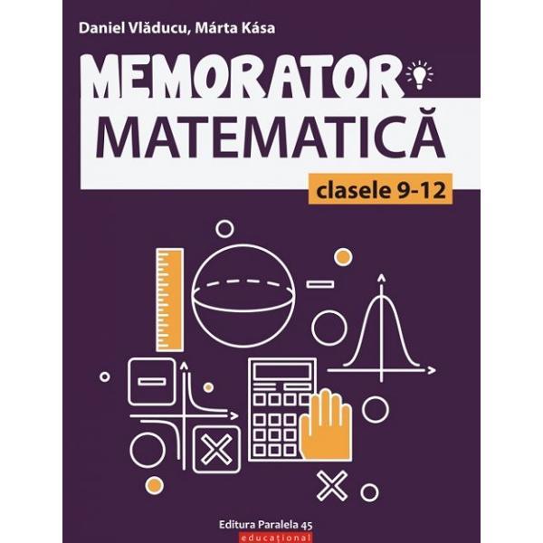 Conceput&259; &238;n format de buzunar lucrarea se adreseaz&259; elevilor claselor 9-12 &537;i reprezint&259; at&226;t un suport teoretic bine sistematizat necesar &238;n preg&259;tirea de zi cu zi a orelor de matematic&259; c&226;t &537;i unul informa&539;ional de baz&259; pentru preg&259;tirea evalu&259;rilor curente &537;i a examenului de bacalaureatMemoratorul respect&259; con&539;inutul programelor &537;colare de matematic&259; pentru liceu &537;i asigur&259; un