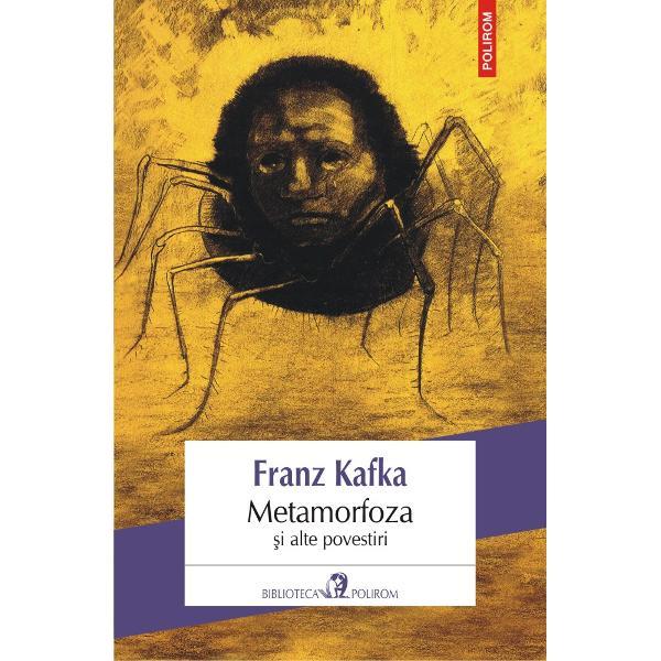 Traducere din limba german&259;&160;de Mihai&160;Isb&259;&537;escuMetamorfoza&133;&160;reune&351;te cele mai cunoscute povestiri ale lui Franz Kafka Personajele sale victime ale unui univers ostil absurd tr&259;iesc drama imposibilit&259;&355;ii unei evad&259;ri &150; din limitele propriei condi&355;ii dar &351;i dintr-un spa&355;iu concentra&355;ionar exterior Fie c&259; s&238;nt &238;nc&259;tu&351;ate &238;n corpul unei g&238;ng&259;nii