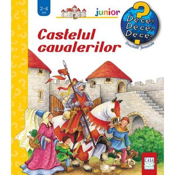 Noua carte a seriei Junior a 9-a intitulat&259; Castelul cavalerilor î&351;i propune s&259; arate copiilor cum decurgea via&355;a într-un castel Între paginile c&259;r&355;ii prind via&355;&259; membrii familiei regale regina Clara prin&355;esa Ina &351;i regele BodoCine erau cavalerii Din ce este format&259; o armur&259; Cu ce ocazie &351;i cine putea participa la turniruri Iat&259; câteva întreb&259;ri la care g&259;si&355;i