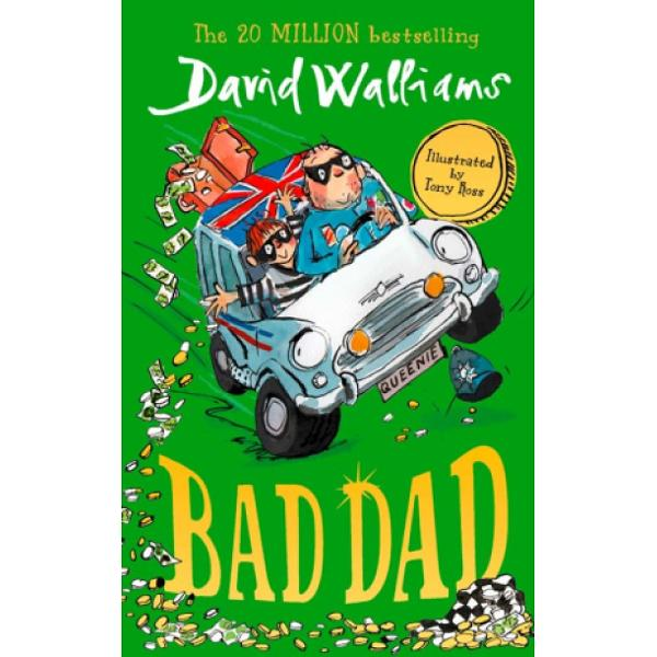 Read David Walliams' latest bestselling children's book Bad Dad a fast and furious adventure for boys and girls aged 7–12 Beautifully illustrated by artistic genius Tony RossDavid Walliams' riches-to-rags story will have you on the edge of your seat and howling with laughterBad Dad is a fast and furious heart-warming new children's book about a father and son on an adventure – and a thrilling mission to break an innocent man