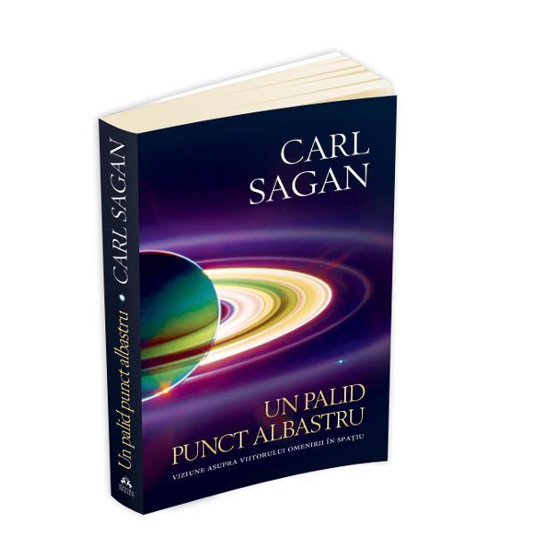 In volumul Cosmos astronomul Carl Sagan ne-a permis sa intrezarim magnificul mister al universului facandu-l accesibil pentru milioane de oameni de pe intreaga planeta In Un palid punct albastru aceasta continuare uimitoare a Cosmosului Sagan isi desavarseste calatoria revolutionara prin spatiu si timpFacand un periplu prin sistemul nostru solar prin galaxia Calea Lactee si chiar mai departe Sagan pune cap