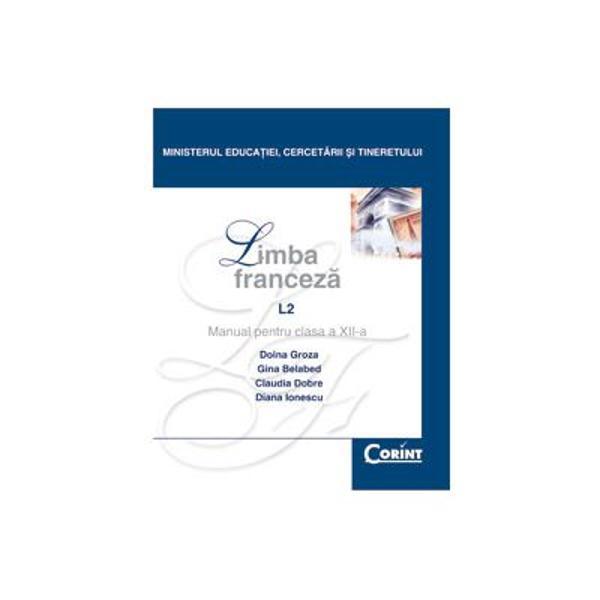 Limba franceza clasa a XII-a L2 edI